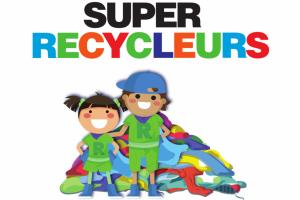 Soyons des Super Recycleurs