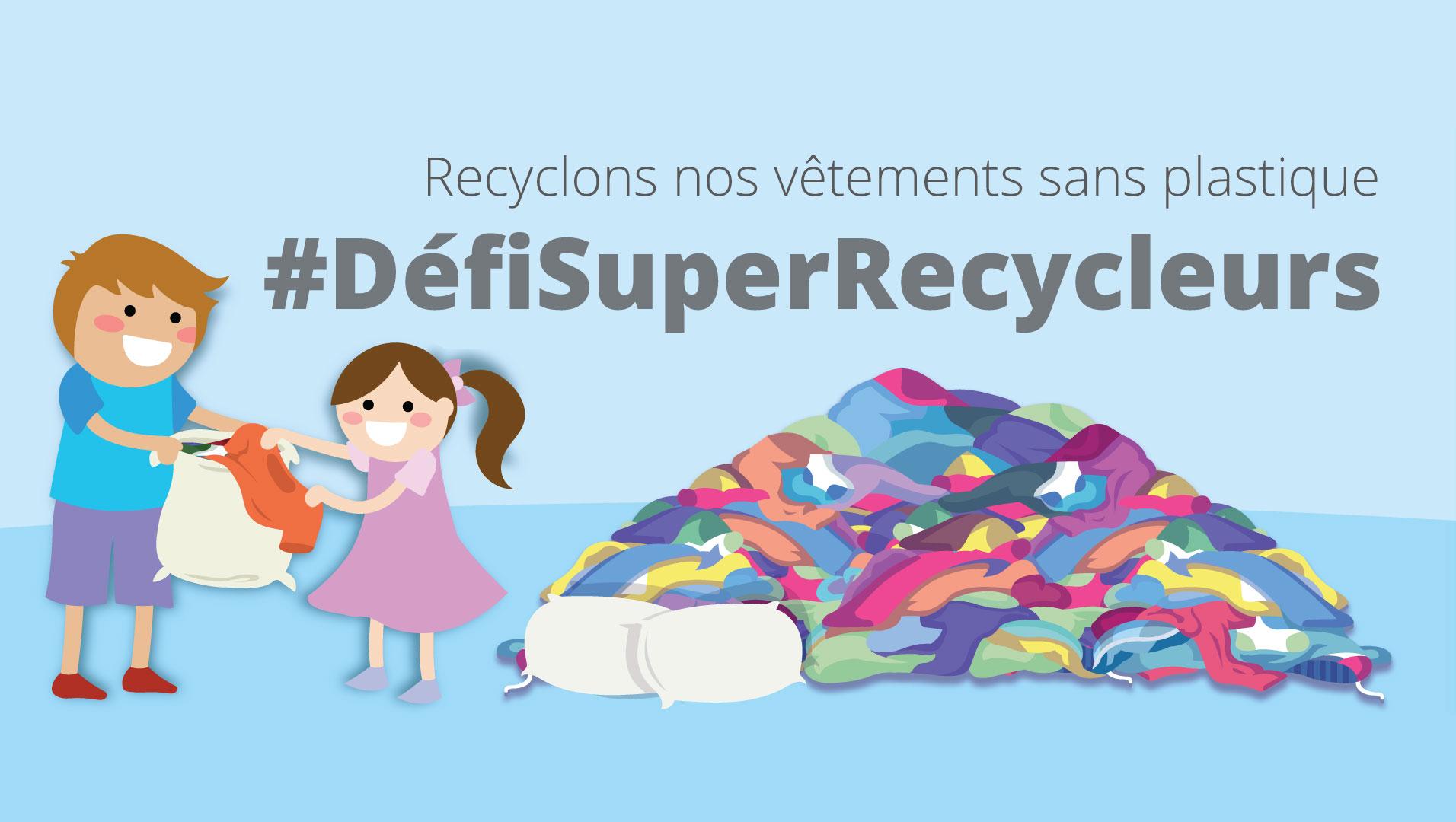 #DéfiSuperRecycleurs - format paysage